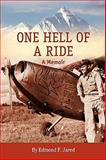 One Hell of a Ride, Edmond F. Jared, 098227260X