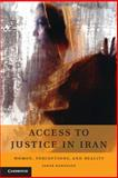 Access to Justice in Iran : Women, Perceptions, and Reality, Maranlou, Sahra, 1107072603