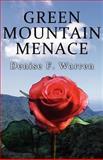 Green Mountain Menace, Denise F. Warren, 1462632602