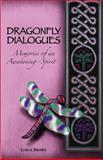 Dragonfly Dialogues - Memories of an Awakening Spirit, Lorna Brown, 1479182605