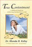 True Contentment, Rhonda H. Kelley, 159669260X