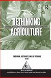 Rethinking Agriculture : Archaeological and Ethnoarchaeological Perspectives, , 1598742604
