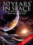 50 Years in Space, Patrick Moore, 1904332609