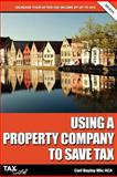 Using a Property Company to Save Tax, Carl Bayley, 1907302603