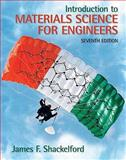 Introduction to Materials Science for Engineers, Shackelford, James F., 0136012604