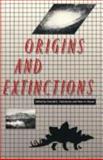 Origins and Extinctions, , 0300042604
