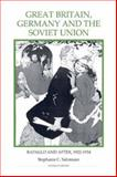 Great Britain, Germany and the Soviet Union 9780861932603