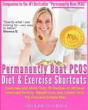 The Permanently Beat PCOS Diet and Exercise Shortcuts, Caroline Greene, 1484192605