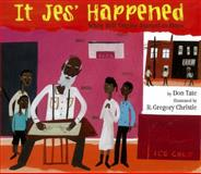 It Jes' Happened, Don Tate, 1600602606
