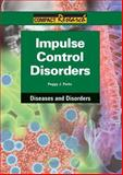 Impulse control Disorders, peggy j. parks, 1601522606