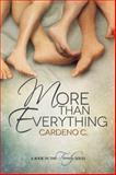 More Than Everything, Cardeno C., 1627982604