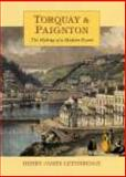 History of Torquay and Paignton, Lethbridge, Michael, 1860772609