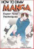 Super Tone Techniques, Unkaku Koyama, 4766112601