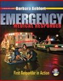 Emergency Medical Responder : First Responder in Action, Aehlert, Barbara, 0073022608