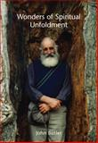 Wonders of Spiritual Unfoldment, Butler, John, 085683260X