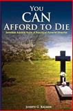 You Can Afford to Die, KMS Publishing, 0983172609