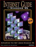 Internet Guide for Windows 95, Phil James and Jan Weingarten, 1566042607