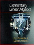 Elementary Linear Algebra, Edwards, C. H., Jr. and Penney, David E., 0132582600