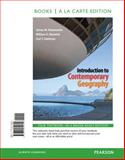 Introduction to Contemporary Geography, Books a la Carte Edition, Rubenstein, James M. and Renwick, William H., 0321812603