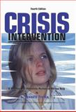 Crisis Intervention : A Handbook of Immediate Person-to-Person Help, France, Kenneth, 0398072604