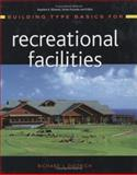 Building Type Basics for Recreational Facilities, Diedrich, Richard J., 0471472603