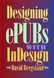 Designing EPUBs with Indesign, David Bergsland, 1500692603