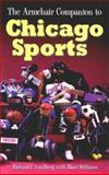 The Armchair Companion to Chicago Sports, Rich Lindberg and Biart Williams, 1888952601