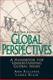 Global Perspectives : A Handbook for Understanding Global Issues, Kelleher, Ann and Klein, Laura, 0131892606