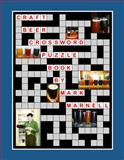 Craft Beer Crossword Puzzle Book : Edition 1, Marnell, Mark, 0989712605