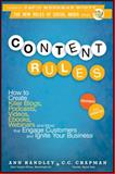 Content Rules, Ann Handley and C. C. Chapman, 1118232607