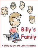 Billy's Family, Eric Thomasma, 1463512600