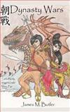 Dynasty Wars, James Butler, 148256260X