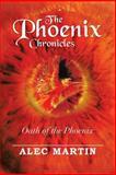 The Phoenix Chronicles, Alec Martin, 1483622606