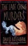 The Lake Ching Murders, David Rotenberg, 1552782603