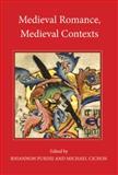 Medieval Romance, Medieval Contexts, , 1843842602