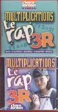 Le Rap 3R, Sara Jordan, France Gauthier, 1894262603