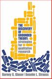 The Discovery of Grounded Theory : Strategies for Qualitative Research, Glaser, Barney G. and Strauss, Anselm L., 0202302601