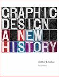 Graphic Design : A New History, Eskilson, Stephen J., 0300172605