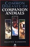 Common Diseases of Companion Animals, Summers, Alleice, 0323012604