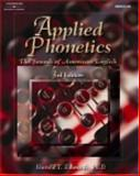 Applied Phonetics : The Sounds of American English, Edwards, Harold T., 0769302602
