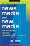 News Media and New Media 9789812102607