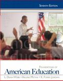 Foundations of American Education, Webb, L. Dean and Metha, Arlene, 0132862603