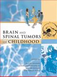 Brain and Spinal Tumors of Childhood, Walker, David A., 0340762608