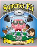 Summer Fit Sixth to Seventh Grade, Veronica Brand, 0985352604