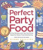 Perfect Party Food, Diane Phillips, 1558322604
