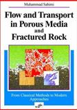 Flow and Transport in Porous Media and Fractured Rock : From Classical Methods to Modern Approaches, Sahimi, Muhammad, 3527292608