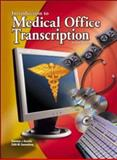 Medical Office Transcription : An Introduction to Medical Transcription Text, Becklin, Karonne J. and Sunnarborg, Edith M., 0078262607