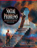 Social Problems : Society in Crisis, Curran, Daniel J. and Renzetti, Claire M., 0205282601