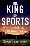 The King of Sports, Gregg Easterbrook, 1250012600