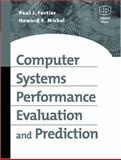 Computer Systems Performance Evaluation and Prediction, Fortier, Paul and Michel, Howard, 1555582605